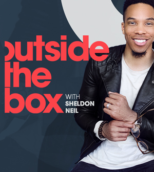 OUTSIDE THE BOX WITH SHELDON NEIL